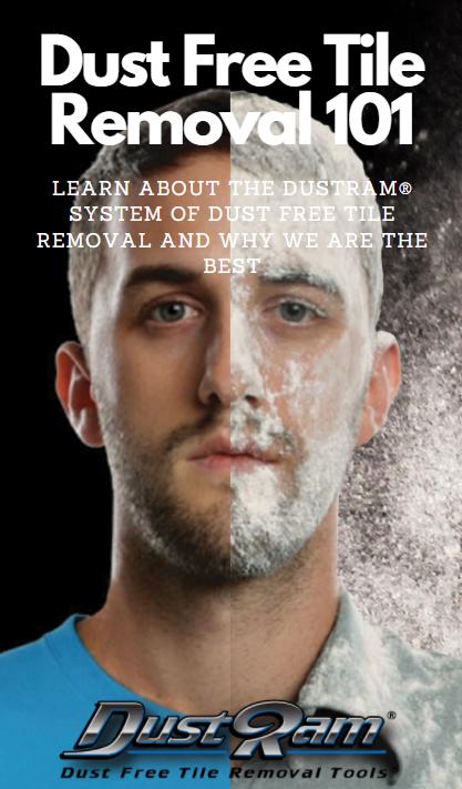 dustram dust free tile removal